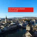 COST OF LIVING IN ZURICH SWITZERLAND-UTTD.