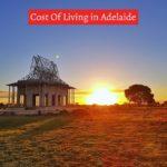 Cost Of Living in Adelaide-UTTD