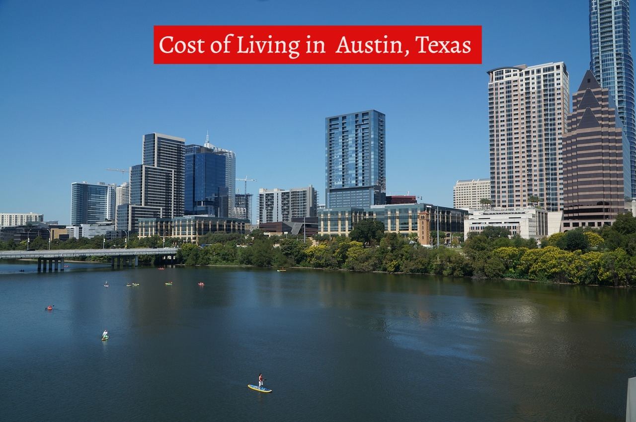 Cost of Living in Austin, Texas-UTTD