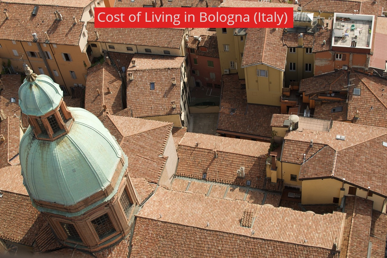Cost of Living in Bologna (Italy)-UTTD