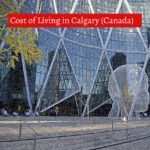 Cost of Living in Calgary (Canada)-UTTD