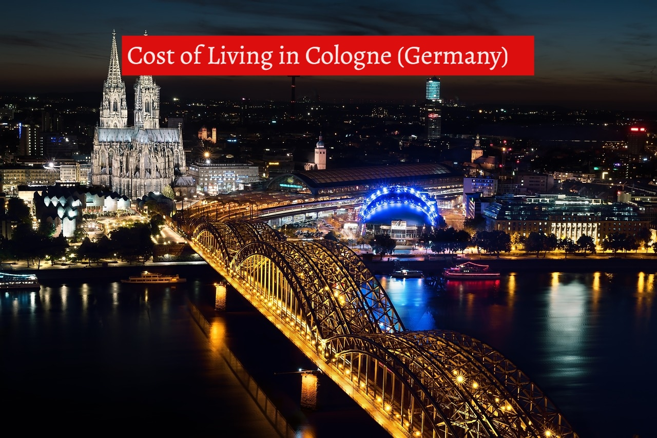Cost of Living in Cologne (Germany)-UTTD