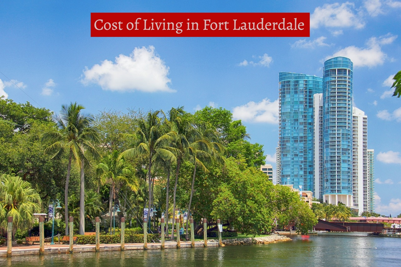 Cost of Living in Fort Lauderdale-UTTD