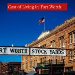 Cost of Living in Fort Worth-UTTD