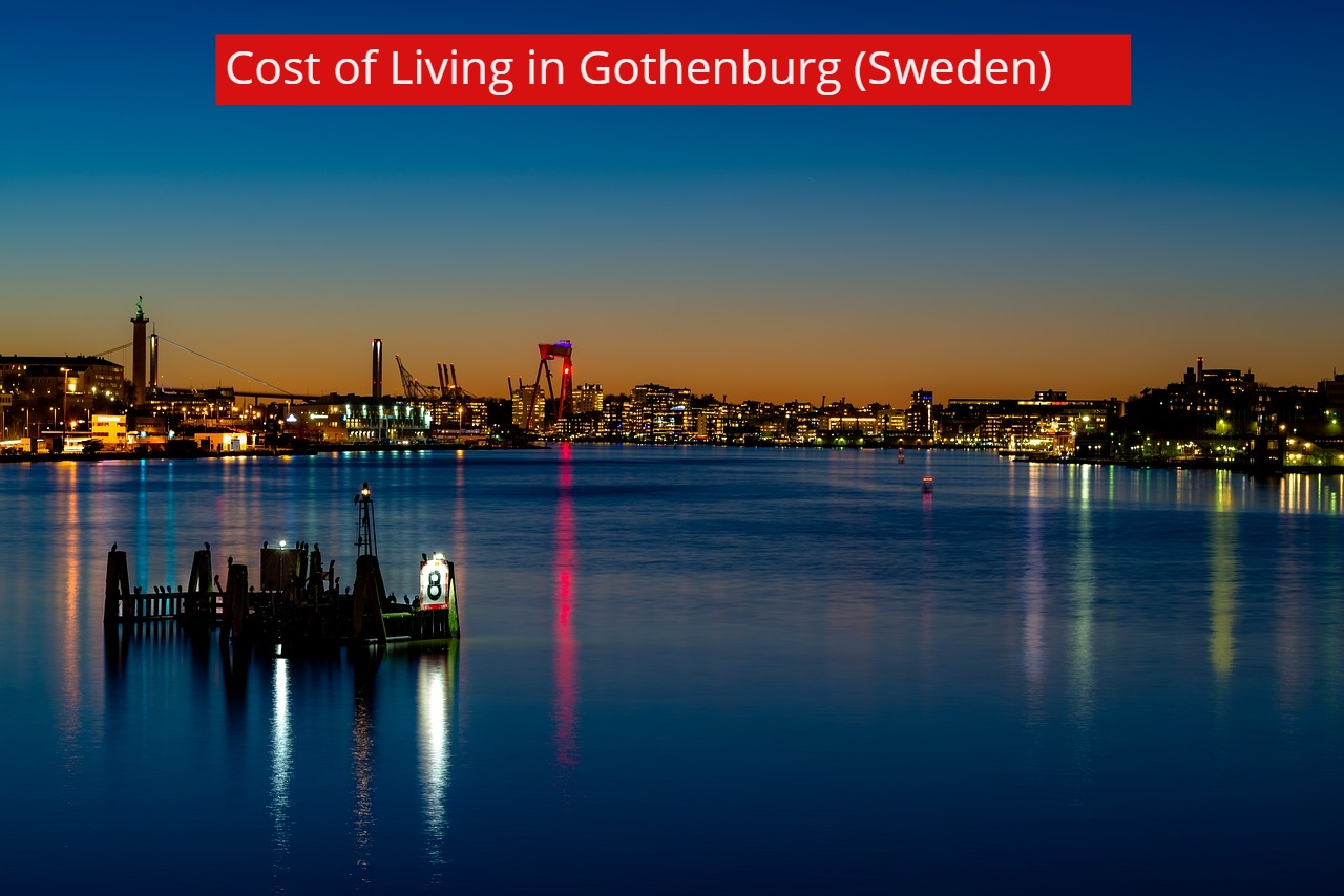 Cost of Living in Gothenburg (Sweden)-UTTD
