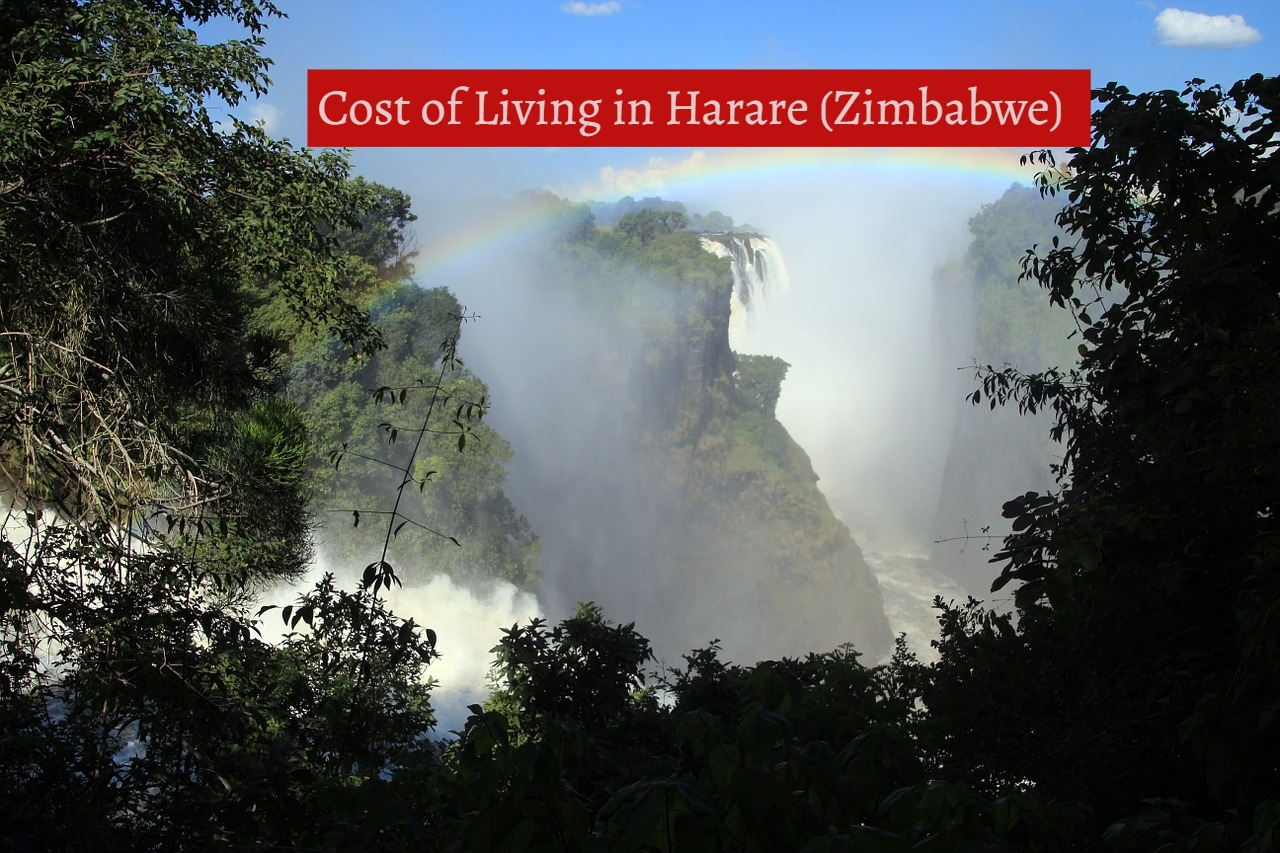 Cost of Living in Harare (Zimbabwe)-UTTD