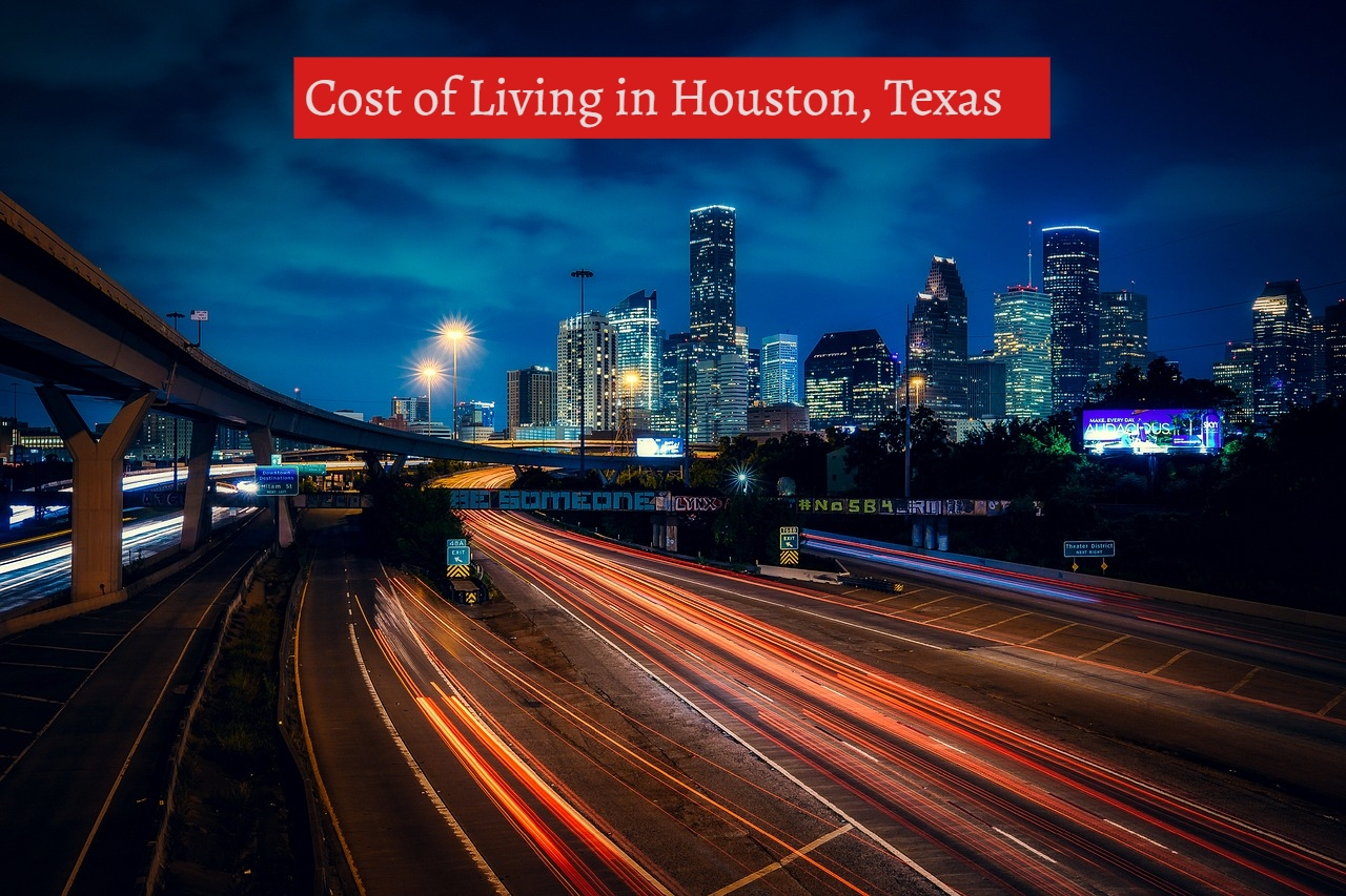 Cost of Living in Houston, Texas-UTTDCost of Living in Houston, Texas