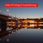 Cost of Living in Luxembourg-UTTD