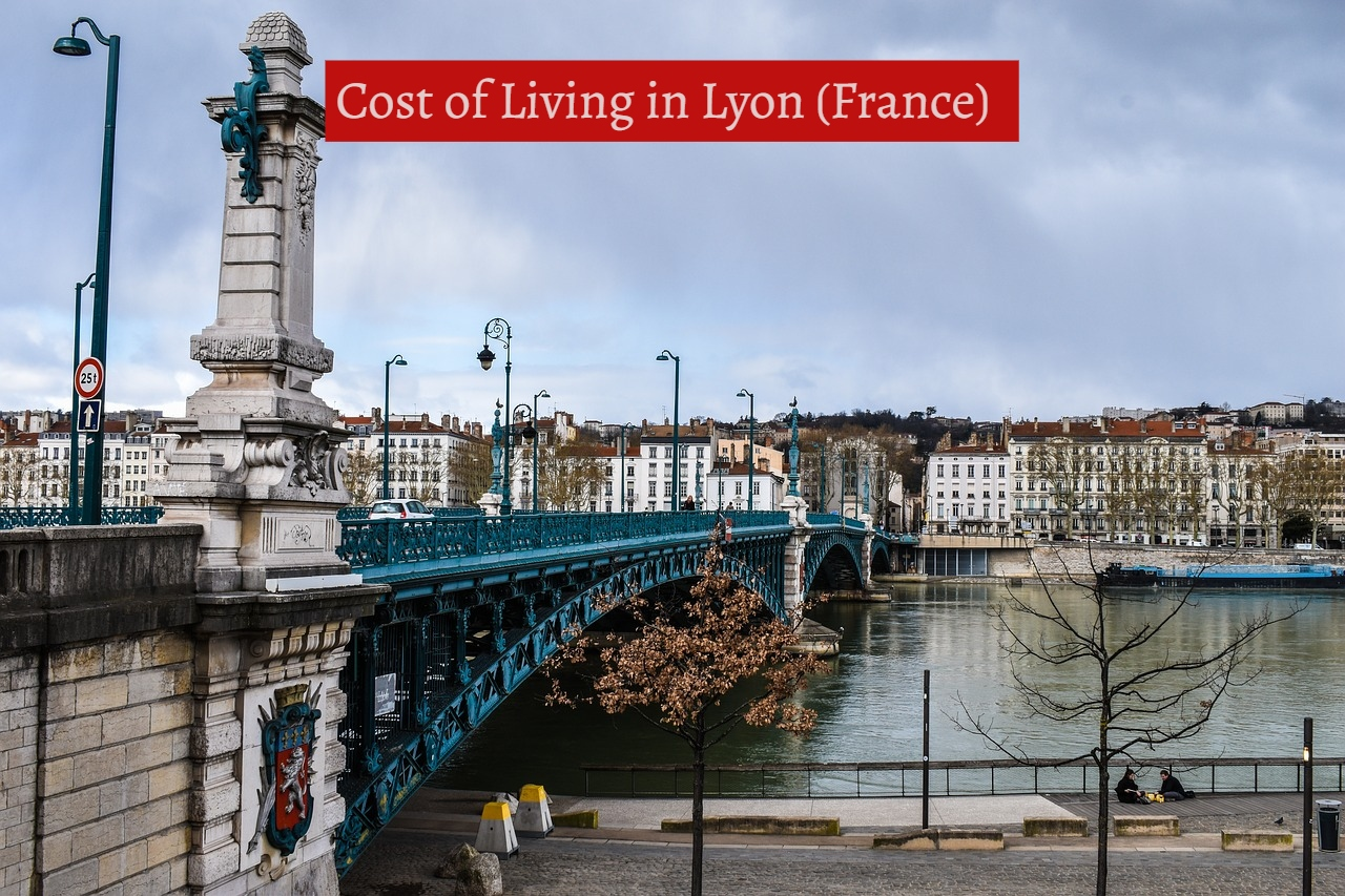 cost of living in Lyon, France-UTTD
