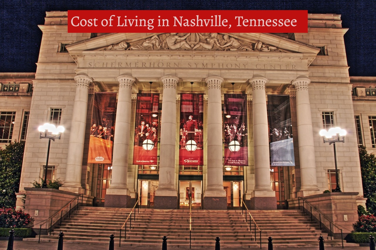 Cost of Living in Nashville, Tennessee