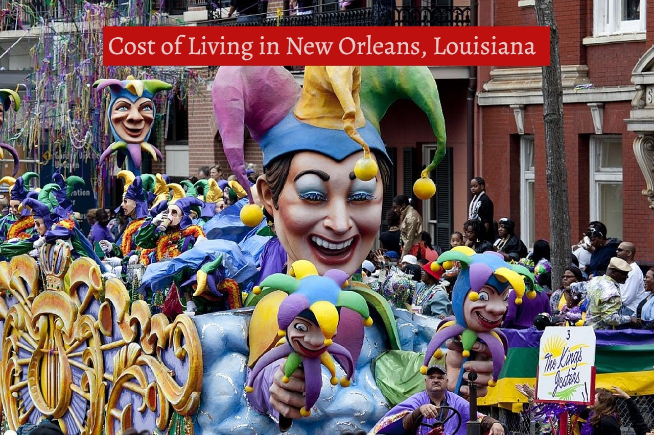 Cost of Living in New Orleans, Louisiana
