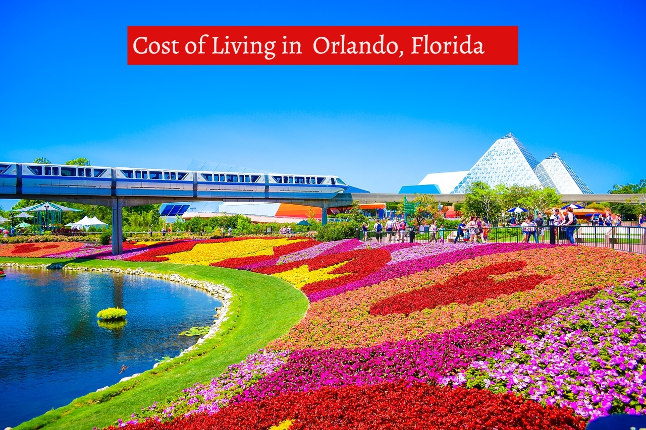 Cost of Living in Orlando,Florida-UTTD