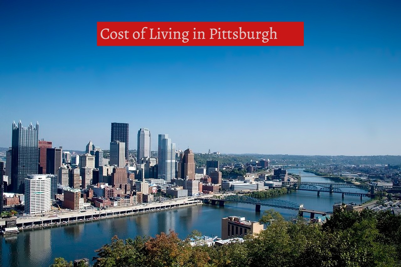 Cost of Living in Pittsburgh-UTTD