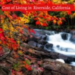 cost of living in riverside california-UTTD