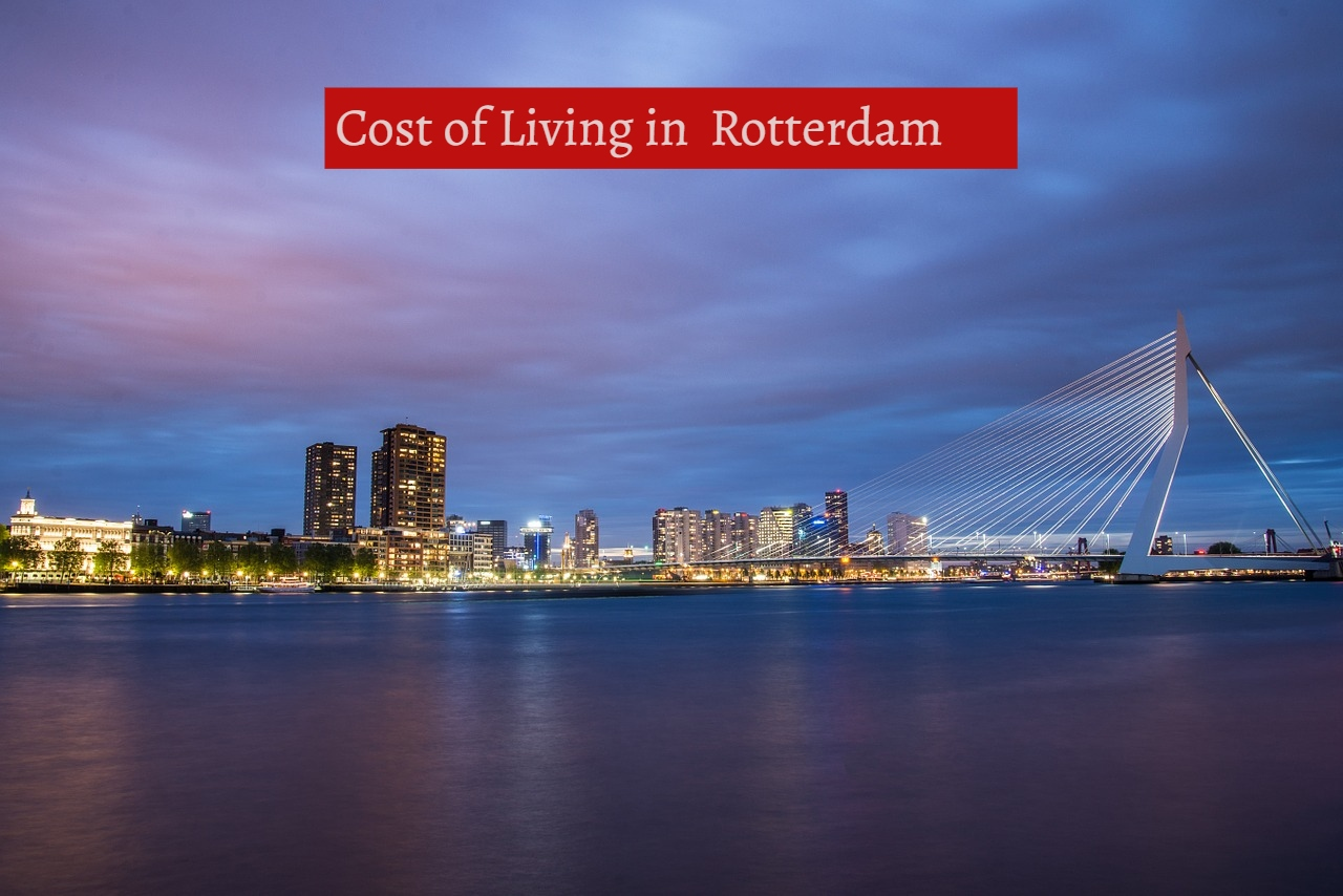 Cost of Living in Rotterdam-UTTD