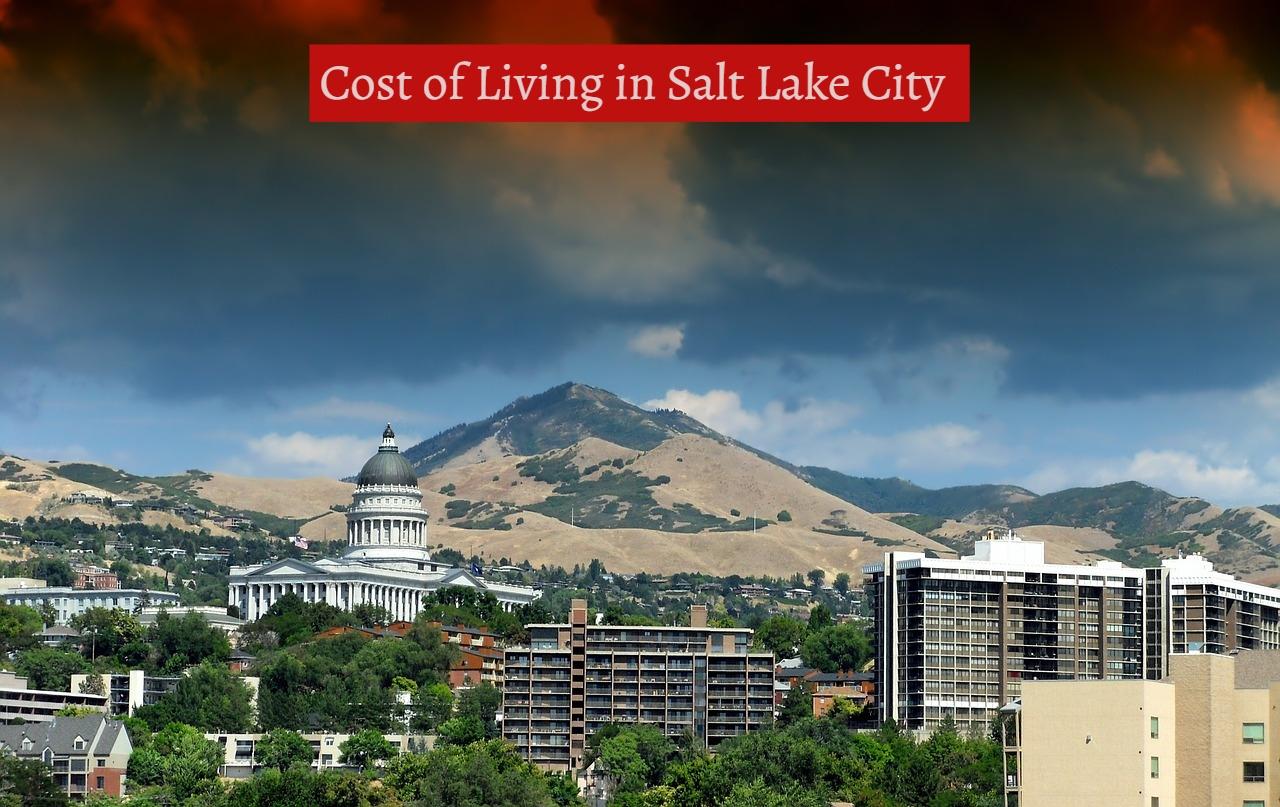 Cost of Living in Salt Lake City-UTTD