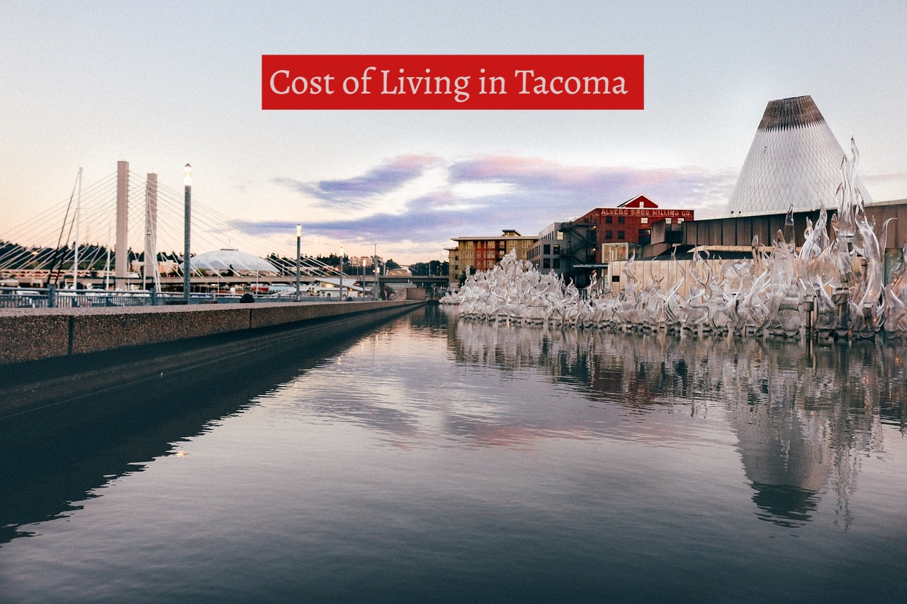 Cost of Living in Tacoma