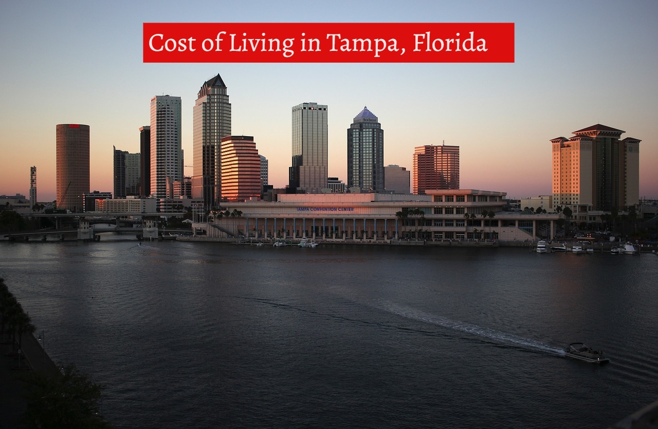 Cost of Living in Tampa, Florida-UTTD