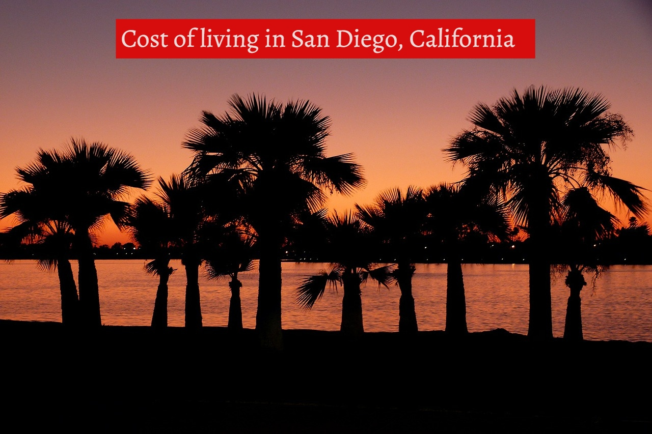 Cost of living in San Diego, California
