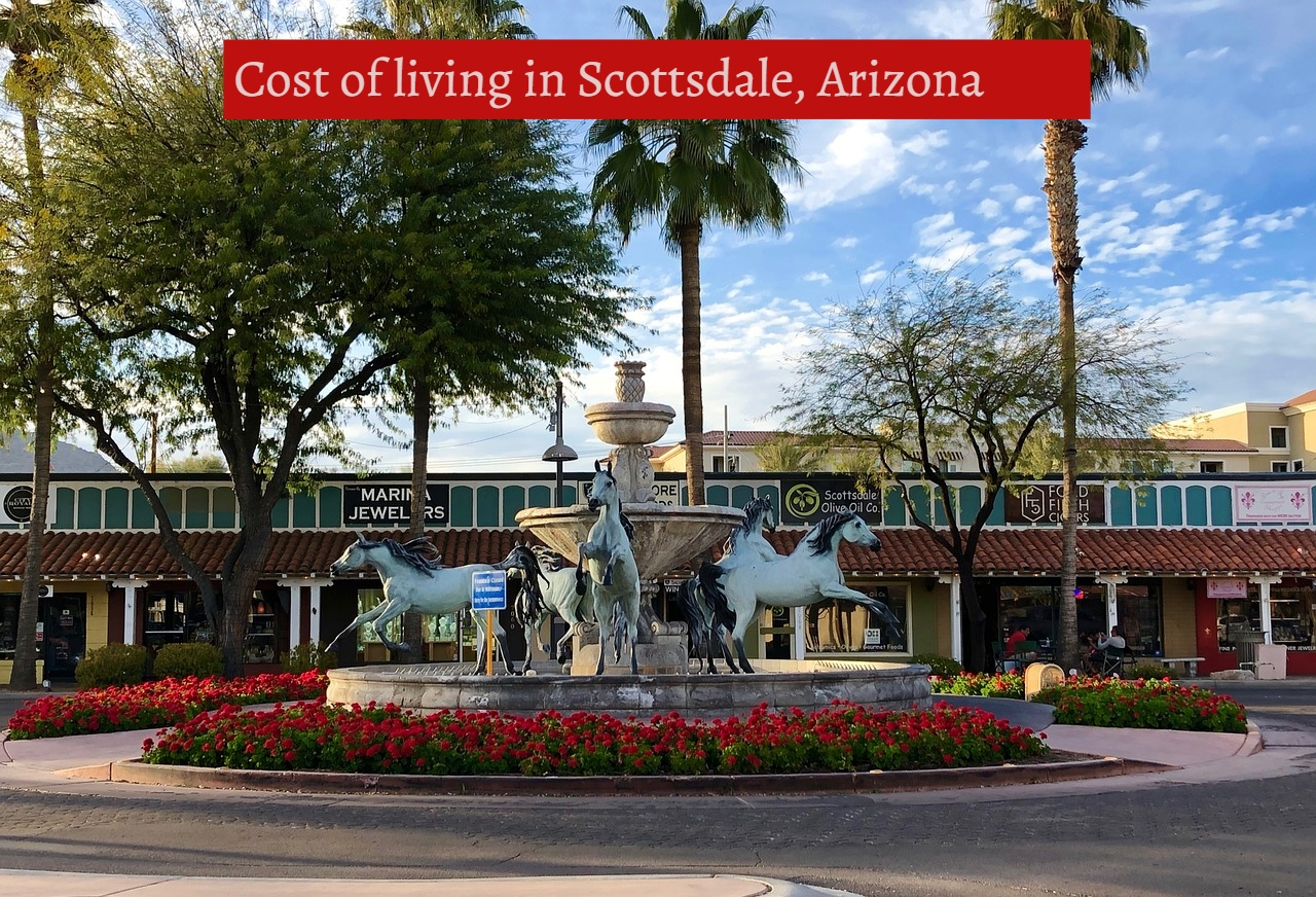 Cost of living in Scottsdale, Arizona -UTTD