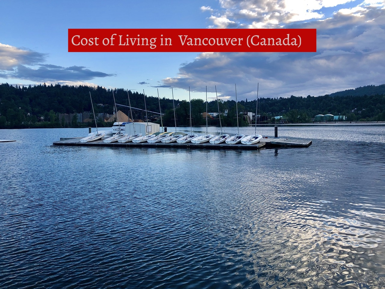 Cost of living in Vancouver (Canada) -UTTD