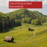 cost of living in Basel (Switzerland)-UTTD