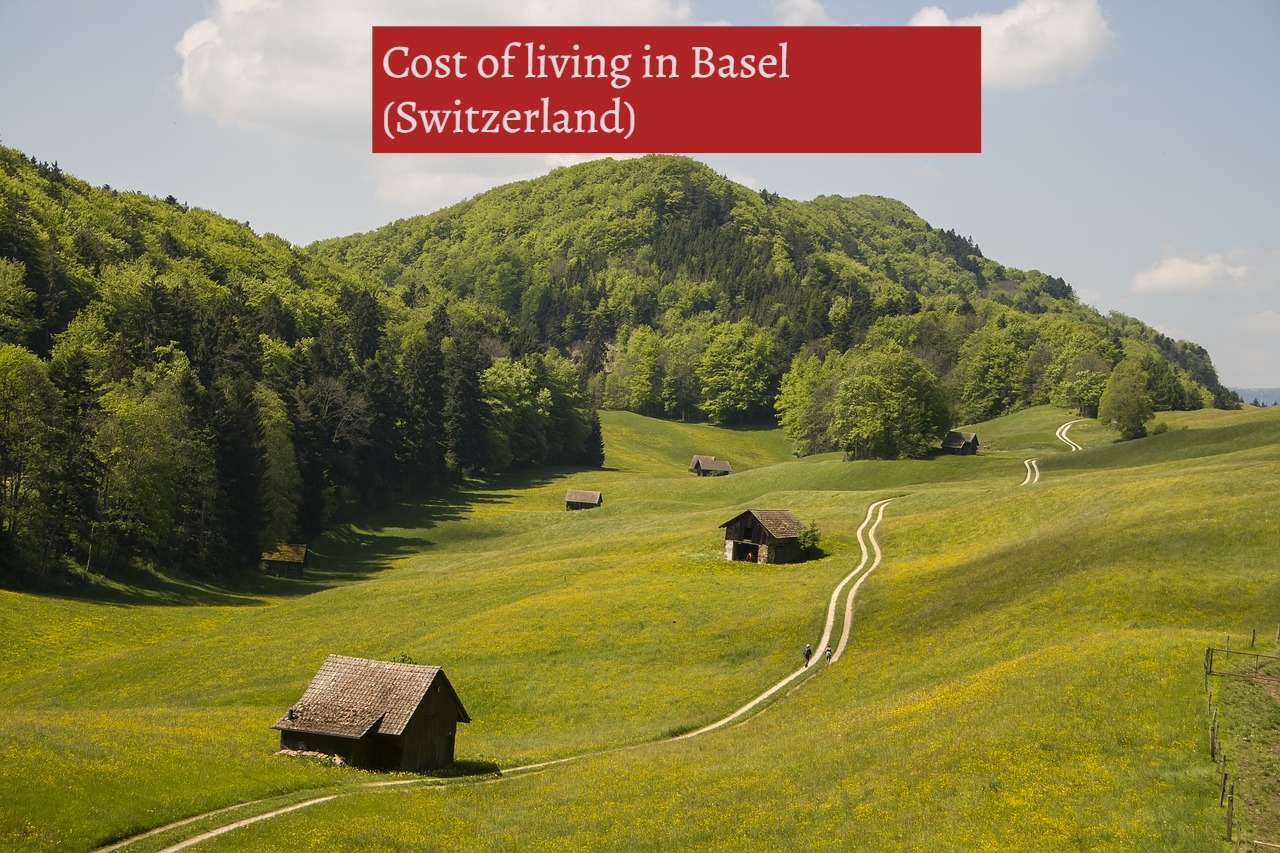 cost of living in Basel (Switzerland)-UTTD