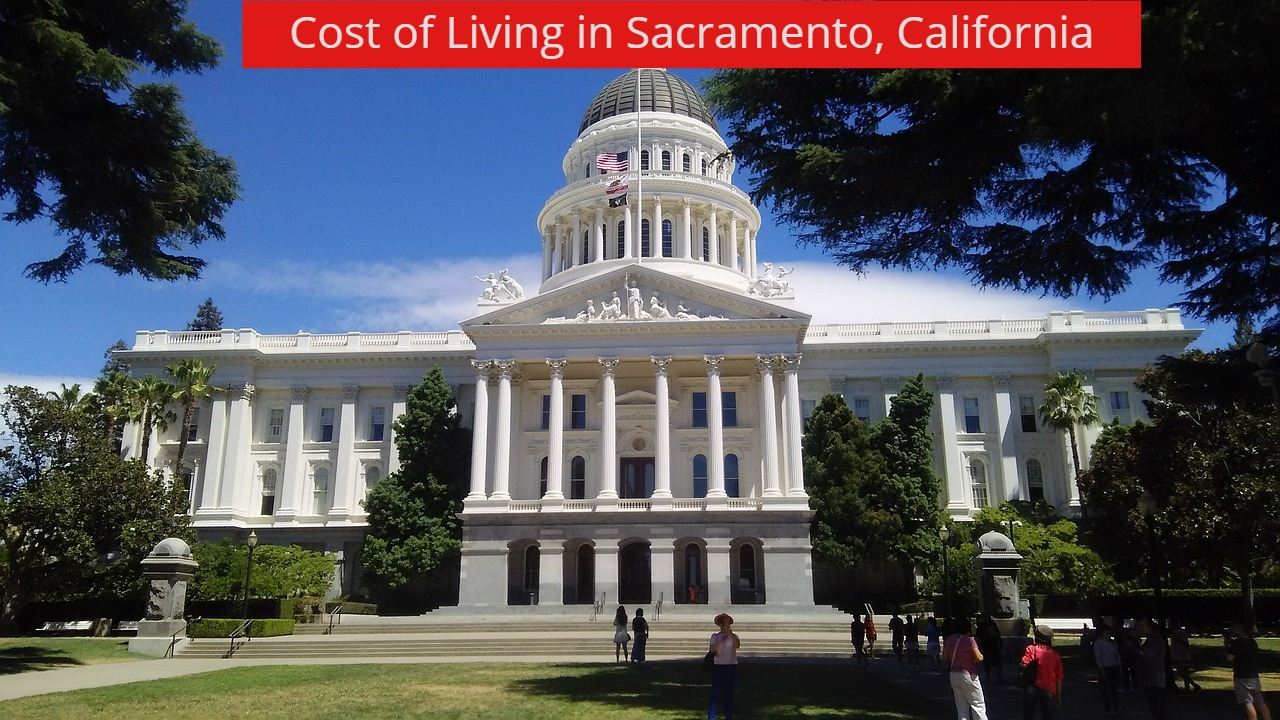 cost of living in Sacramento-UTTD