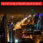 Cost of Living in Riyadh (Saudi Arabia)